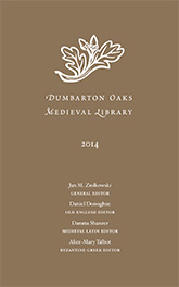 Cover: Dumbarton Oaks Medieval Library 2014 Catalog