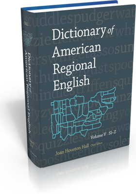Book: The Dictionary of American Regional English, Volume V: Sl-Z
