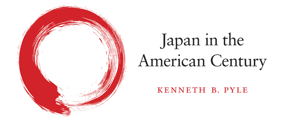 Japan in the American Century, by Kenneth B. Pyle, from Harvard University Press