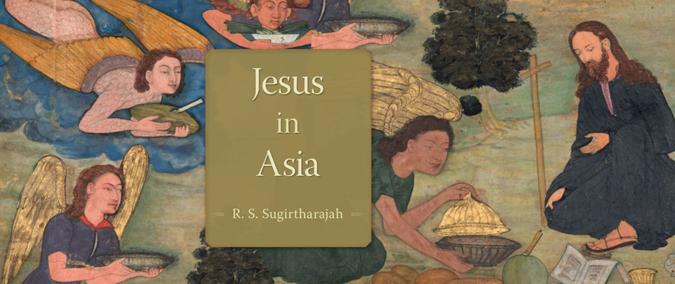 Jesus in Asia, by R. S. Sugirtharajah