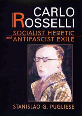 Cover: Carlo Rosselli: Socialist Heretic and Antifascist Exile