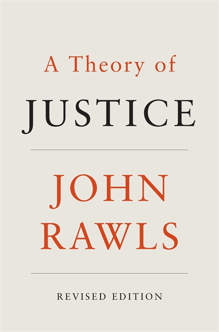 Cover: A Theory of Justice: Revised Edition, by John Rawls, from Harvard University Press