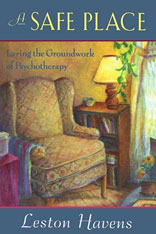 Cover: A Safe Place: Laying the Groundwork of Psychotherapy