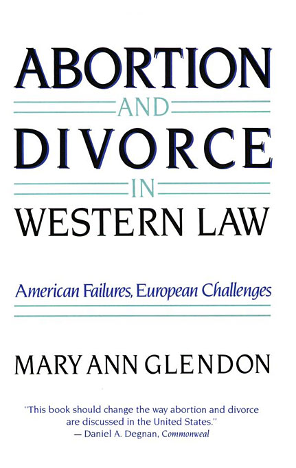Cover: Abortion and Divorce in Western Law, from Harvard University Press
