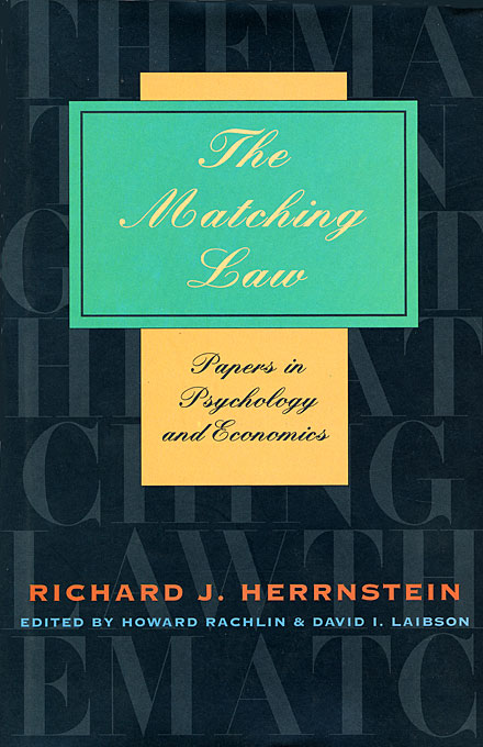 Cover: The Matching Law: Papers in Psychology and Economics, from Harvard University Press