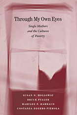 Cover: Through My Own Eyes: Single Mothers and the Cultures of Poverty