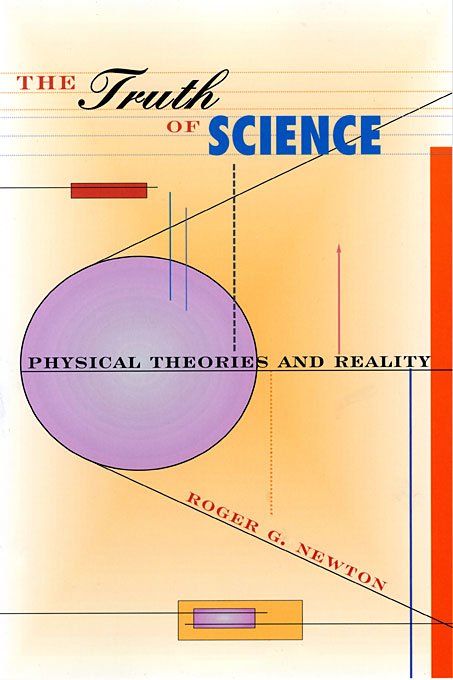 Cover: The Truth of Science: Physical Theories and Reality, from Harvard University Press