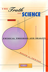 Cover: The Truth of Science: Physical Theories and Reality