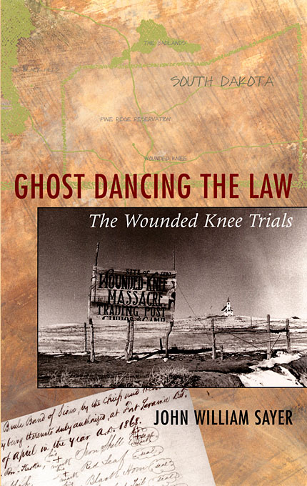 Cover: Ghost Dancing the Law: The Wounded Knee Trials, from Harvard University Press