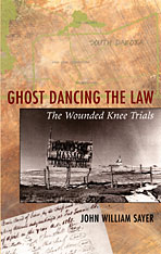Cover: Ghost Dancing the Law: The Wounded Knee Trials