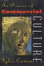 Cover: In Praise of Commercial Culture in PAPERBACK