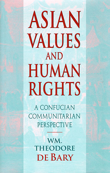 Cover: Asian Values and Human Rights: A Confucian Communitarian Perspective, from Harvard University Press