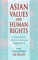 Cover: Asian Values and Human Rights: A Confucian Communitarian Perspective