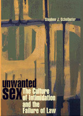 Cover: Unwanted Sex: The Culture of Intimidation and the Failure of Law