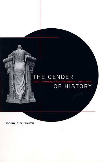 Cover: The Gender of History: Men, Women, and Historical Practice, from Harvard University Press