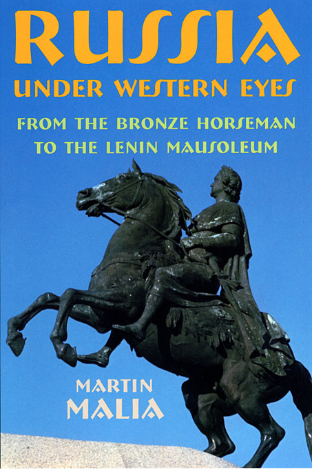 Cover: Russia under Western Eyes: From the Bronze Horseman to the Lenin Mausoleum, from Harvard University Press