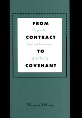 Cover: From Contract to Covenant: Beyond the Law and Economics of the Family