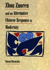 Cover: Zhou Zuoren and an Alternative Chinese Response to Modernity in HARDCOVER