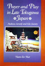 Cover: Prayer and Play in Late Tokugawa Japan in HARDCOVER