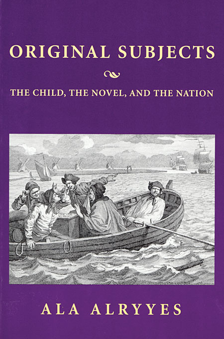 Cover: Original Subjects: The Child, the Novel, and the Nation, from Harvard University Press