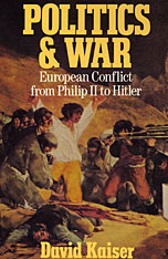 Cover: Politics and War: European Conflict from Philip II to Hitler, Enlarged Edition