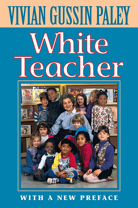 Cover: White Teacher: With a New Preface, Third Edition, from Harvard University Press