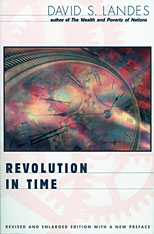 Cover: Revolution in Time: Clocks and the Making of the Modern World, Revised and Enlarged Edition