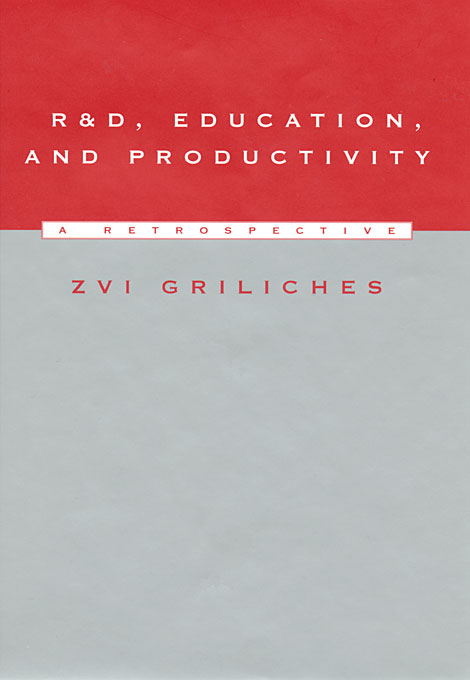 Cover: R&D, Education, and Productivity: A Retrospective, from Harvard University Press