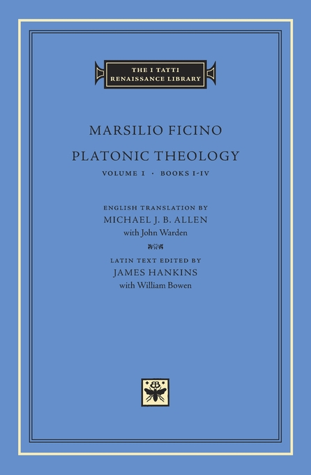 Cover: Platonic Theology, Volume 1: Books I–IV, from Harvard University Press