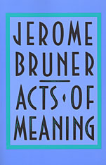 Cover: Acts of Meaning: Four Lectures on Mind and Culture