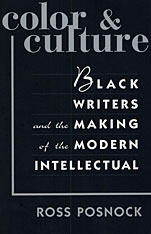 Cover: Color and Culture: Black Writers and the Making of the Modern Intellectual