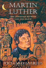 Cover: Martin Luther: The Christian between God and Death