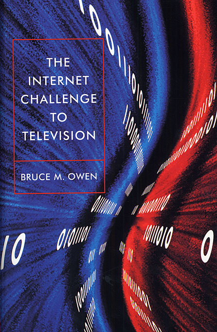 Cover: The Internet Challenge to Television, from Harvard University Press