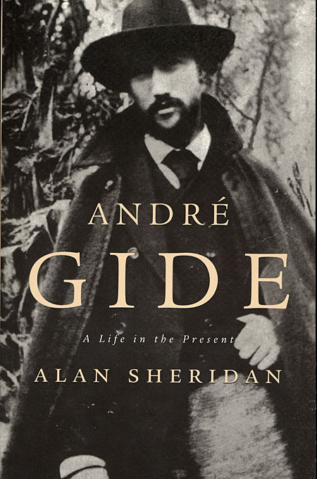 Cover: André Gide: A Life in the Present, from Harvard University Press