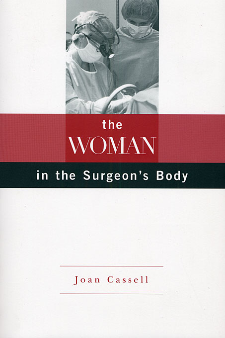 Cover: The Woman in the Surgeon's Body, from Harvard University Press
