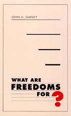 Cover: What Are Freedoms For?