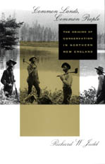 Cover: Common Lands, Common People: The Origins of Conservation in Northern New England