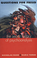 Cover: Questions for Freud: The Secret History of Psychoanalysis