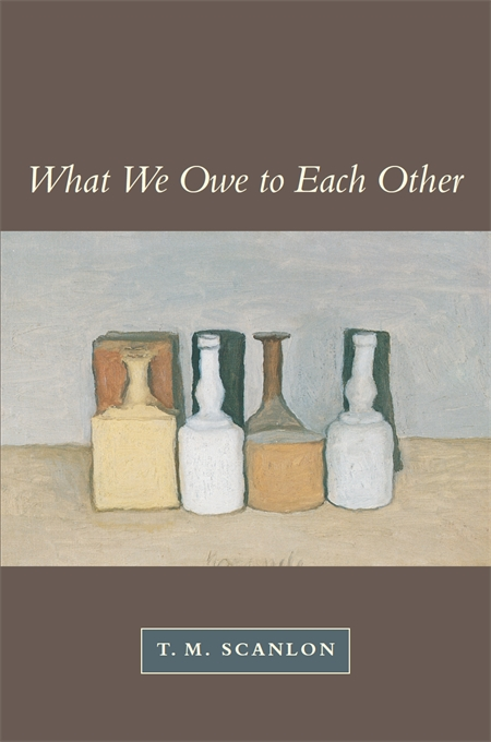 Cover: What We Owe to Each Other, from Harvard University Press