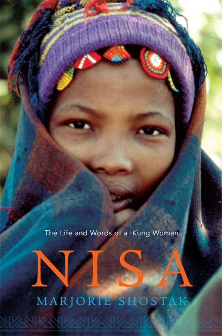 Cover: Nisa: The Life and Words of a !Kung Woman, by Marjorie Shostak, from Harvard University Press