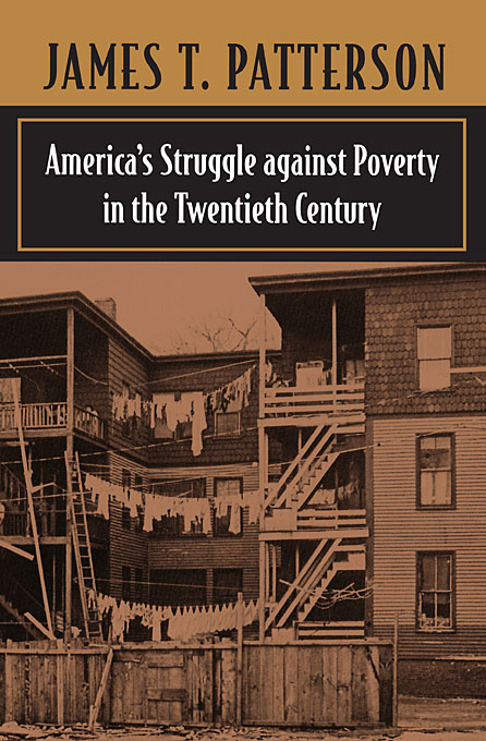 Cover: America's Struggle against Poverty in the Twentieth Century: Enlarged Edition, from Harvard University Press