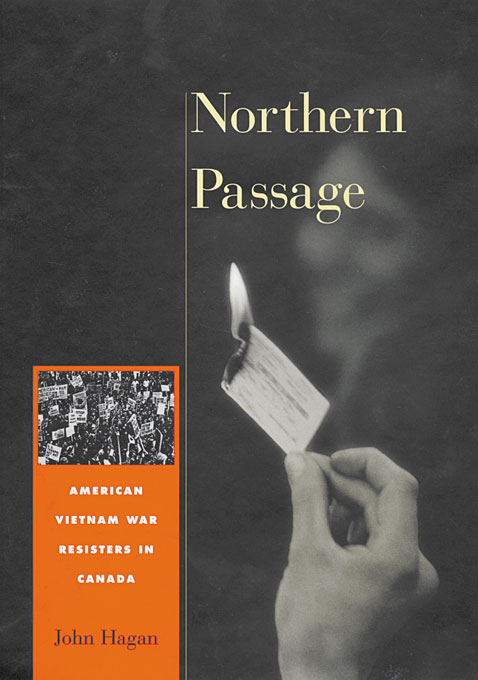 Cover: Northern Passage: American Vietnam War Resisters in Canada, from Harvard University Press