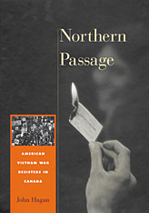 Cover: Northern Passage: American Vietnam War Resisters in Canada