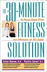 Cover: The 30-Minute Fitness Solution: A Four-Step Plan for Women of All Ages