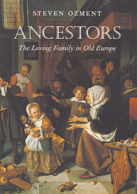 Cover: Ancestors: The Loving Family in Old Europe, from Harvard University Press