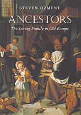 Cover: Ancestors: The Loving Family in Old Europe