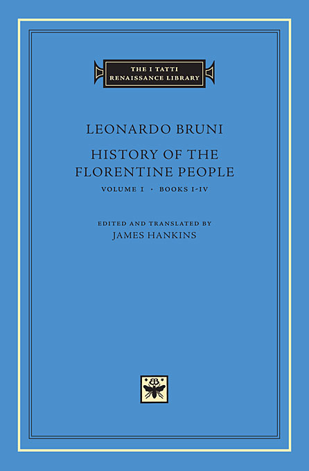 Cover: History of the Florentine People, Volume 1: Books I-IV, from Harvard University Press