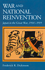 Cover: War and National Reinvention: Japan in the Great War, 1914-1919