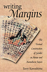 Cover: Writing Margins: The Textual Construction of Gender in Heian and Kamakura Japan
