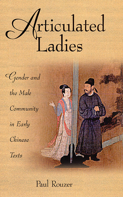Cover: Articulated Ladies: Gender and the Male Community in Early Chinese Texts, from Harvard University Press